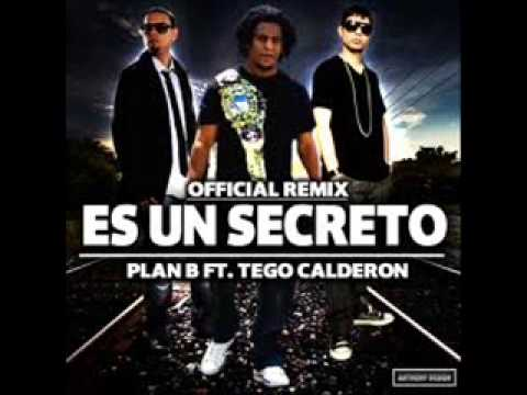 ES UN SECRETO REMIX   Plan B Ft Tego Calderon ORIGINAL)  NEW  2 Videos De Viajes
