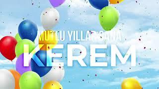 İyi ki Doğdun Kerem  (Kişiye Özel Çocuk Doğum Günü Şarkısı) Vuhhu