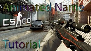 How to Animate your CSGO Name