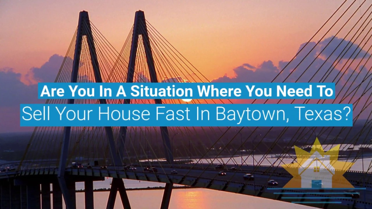 We Buy Houses in Baytown - Sell Your House Fast Baytown - House Buyers in Baytown TX