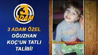 Oğuzhan Koç'un Tatlı Talibi Videosunu Gönderdi | 3 Adam Özel