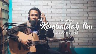 KEMBALILAH IBU - Sasi Mblao (Live Akustik Cover) #NyanyiAjaDulu