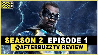 Black Lightning Season 2 Episode 1 Review & After Show