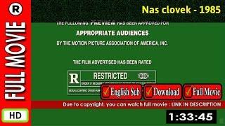 Watch Online: Nas clovek (1985)