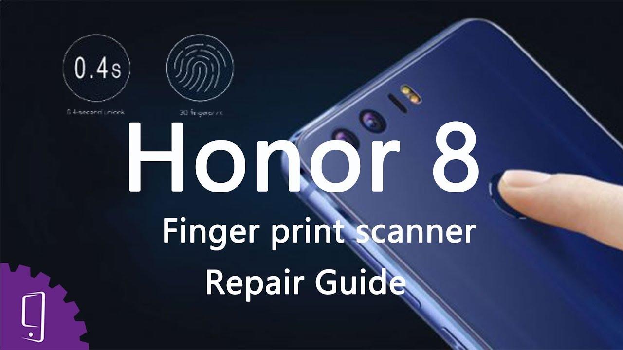 Huawei Honor 8 Fingerprint Scanner Repair Guide