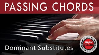 piano passing chords dominant substitutes and relative chords