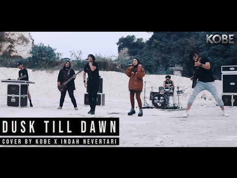 ZAYN - Dusk Till Dawn Ft. Sia ( Cover By KOBE X INDAH NEVERTARI )