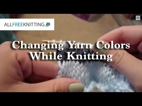 How To Change Yarn Colors When Knitting Youtube