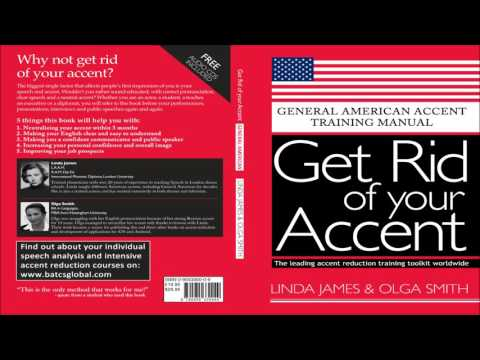 Get Rid of your Accent General American, Lesson 1