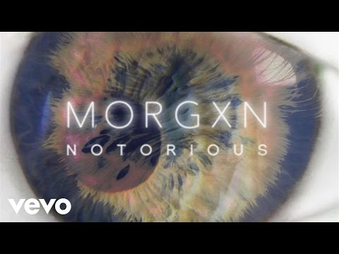 morgxn - notorious (audio only)