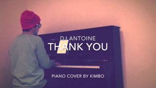 Dj Antoine - Thank You (Piano Cover)