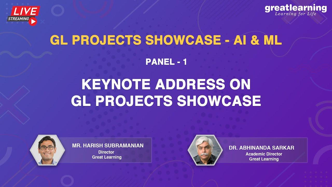 Keynote Address on GL Projects Showcase - AI & ML