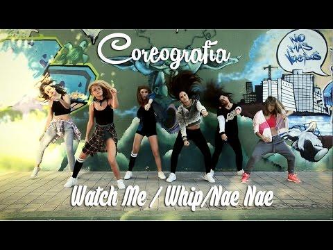Coreografía / Choreography (Silentó - Watch Me / Whip/Nae Nae) #WatchMeDanceOn