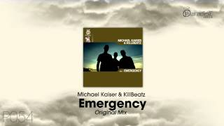 Michael Kaiser & KillBeatz - Emergency (Original Mix)