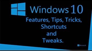 (Windows 10) The 10 best hidden features ,tricks,tips,and tweaks!!!