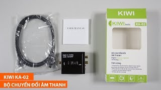 Mở hộp trên tay bộ chuyển đổi âm thanh Kiwi Audio KA-02