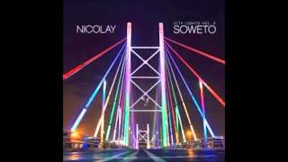 Nicolay- The Secret ft. Phonte (City Lights Vol. 3: Soweto)