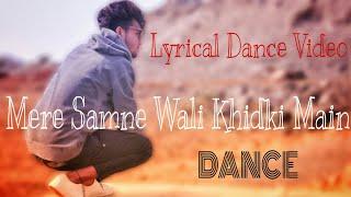 Mere Saamne Waali Khidki Main ||n Lyrical Dance Video | Choreography Suraj |