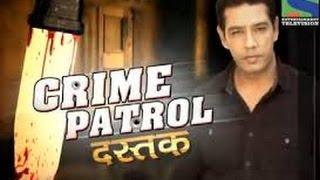Crime Patrol - क्राइम पेट्रोल सतर्क - Episode 529