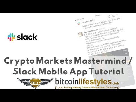 Bitcoin Lifestyles Club Crypto Markets Mastermind Group On Slack [Mobile Version Overview]