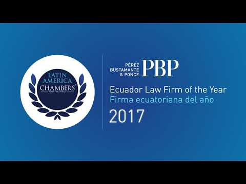 Pérez Bustamante & Ponce - Ecuador Law Firm of the year 2017 by Chambers & Partners