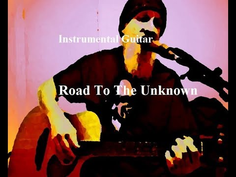 Instrumental Guitar - Road To The Unknown