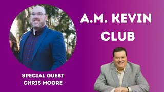 Easter Message w/ Pastor Chris Moore on A.M. Kevin Club