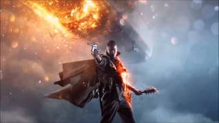 Battlefield 1 Trailer theme song