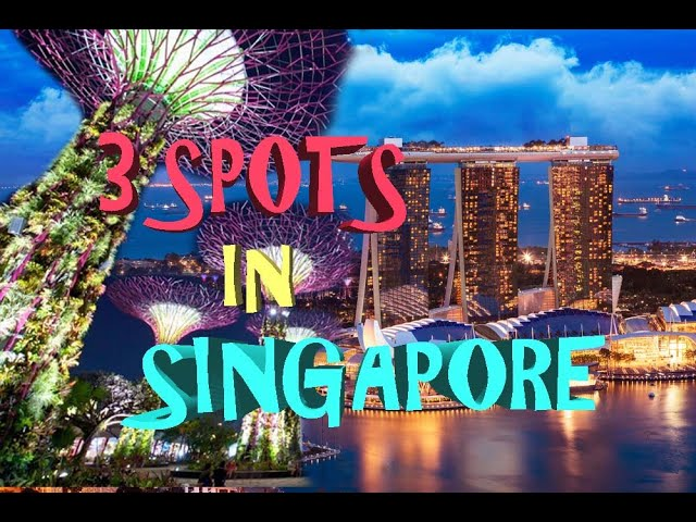 3 Places to See in Singapore