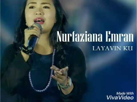 Layavin Ku ~ Nurfaziana Emran