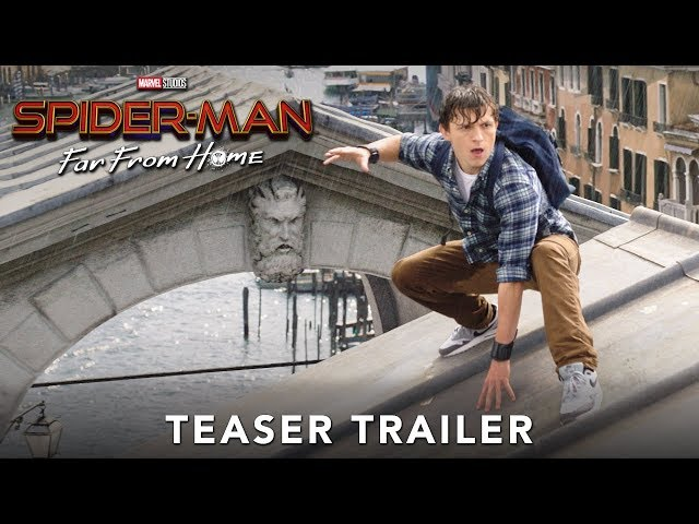 SPIDER-MAN: FAR FROM HOME - Official Teaser Trailer