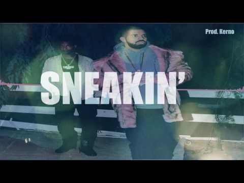 [FREE] Drake & 21 Savage - Sneakin' Instrumental/Beat