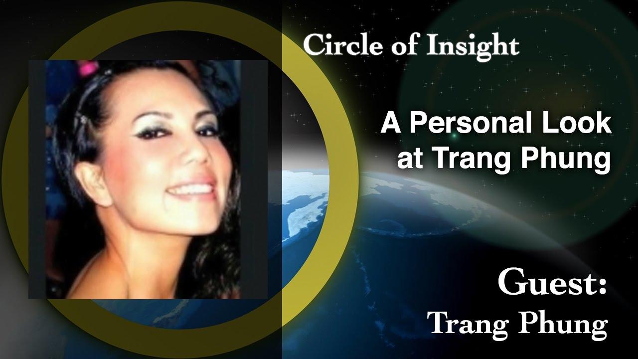 A Personal Look at Trang Phung