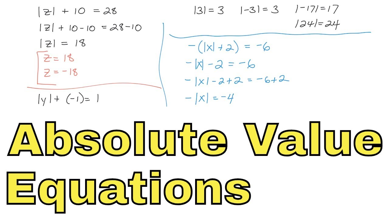 05 - Solve Absolute Value Equations in Algebra (Solving Equations Practice  Problems)