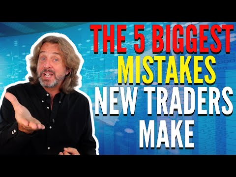 The 5 Biggest Mistakes New Traders Make