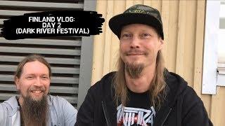 Finland Vlog: Day 2 (Dark River Festival)