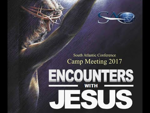 SAC Camp Meeting 2017 - Pastor Roger Hernandez - LIVE 7 PM
