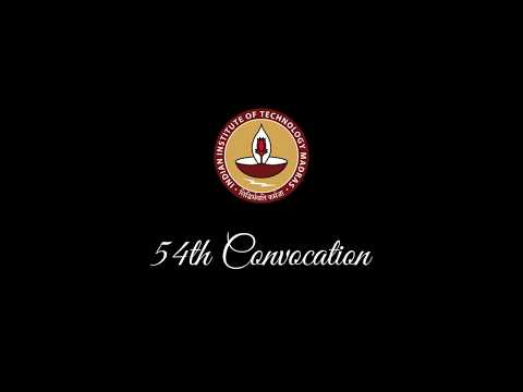 54th Convocation IIT Madras( Batch of 2017 )