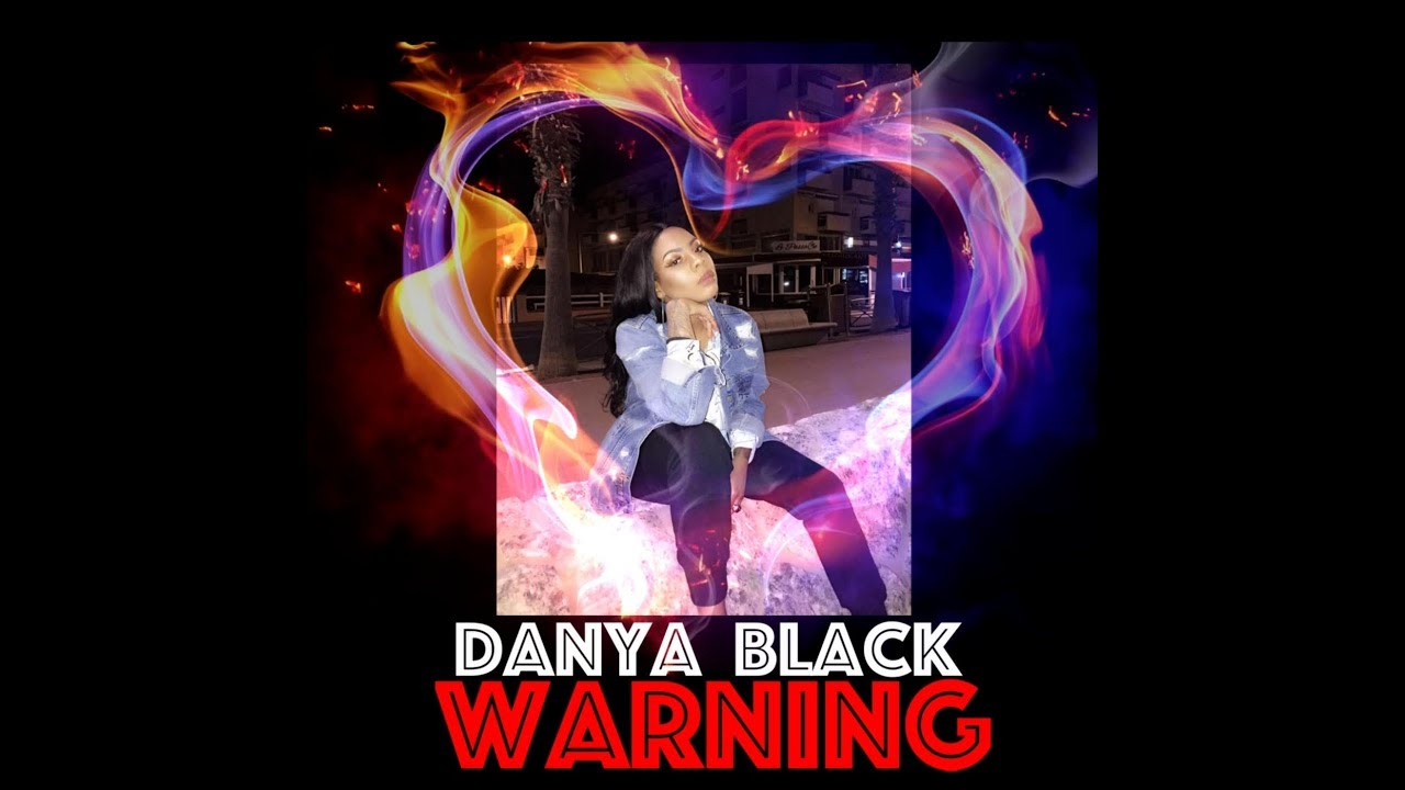 DANYA BLACK - 'Warning' [Official Video]
