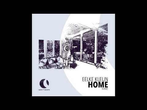 Eelke Kleijn -  Home (Original Mix)