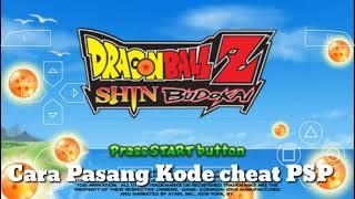 Pasang Kode Cheat PSP Dragonball Z Shin Budokai