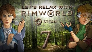 let s relax with rimworld alpha 16   ep 7 taming the wild