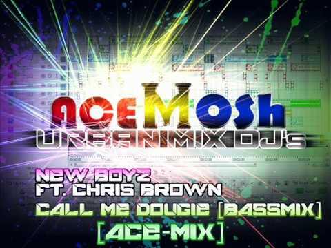 New Boyz ft Chris Brown  Call Me Dougie [Bassmix]By Dj aCemosh [ URBAN MIX Dj's ]