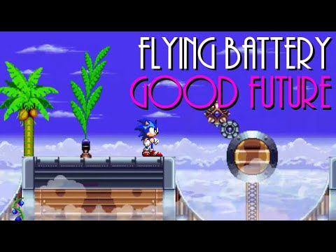 Flying Battery Zone Act 3 (Good Future Remix) - Sonic 3 & Knuckles