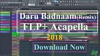 [FREE FLP] Daru Badnaam (Remix) DJ Harsh 2018 | Daru Badnaam Remix By DJ Harsh King 2018