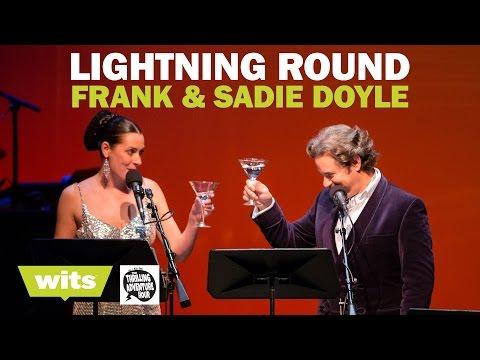 Frank & Sadie Doyle - 'Lightning Round' - Wits