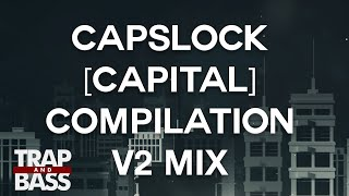 CAPSLOCK [CAPITAL] COMPILATION V2 MIX by YOOKiE