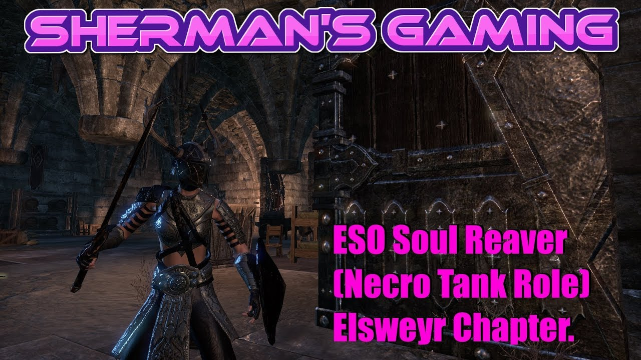 ESO Soul Reaver (Necro Tank Role) Elsweyr Chapter