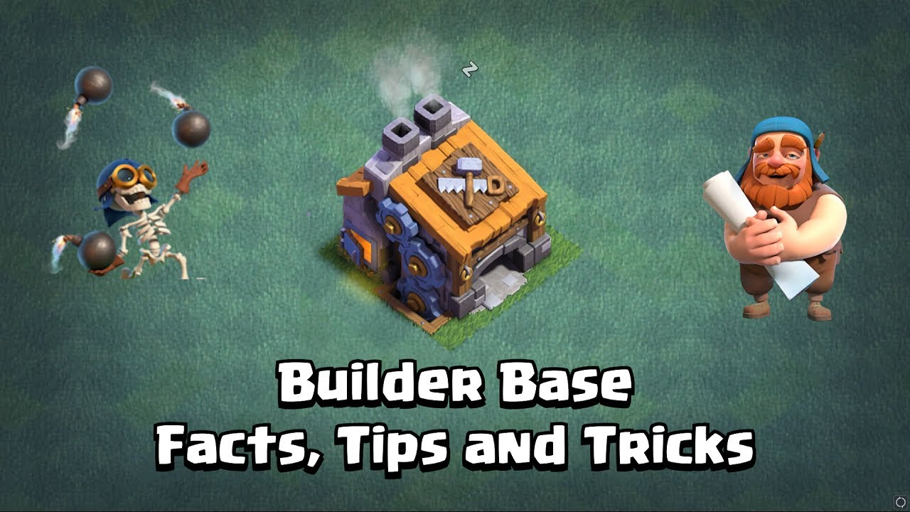 Builder Base Facts, Tips & Tricks | Clash of Clans