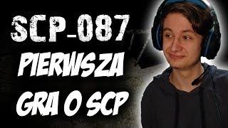 PIERWSZA NA ŚWIECIE GRA O SCP! | SCP-087